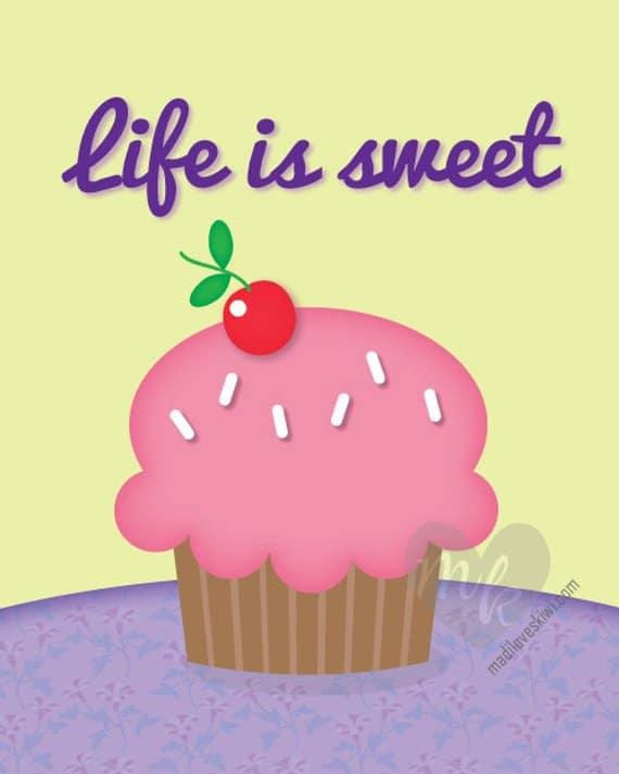 Life Is Sweet, Cupcake Wall Art, Cupcake Print, Kitchen Decor, Bakery Decor, Cupcake Sign, Cupcake Decor, Cupcake Lovers, Housewarming Gift