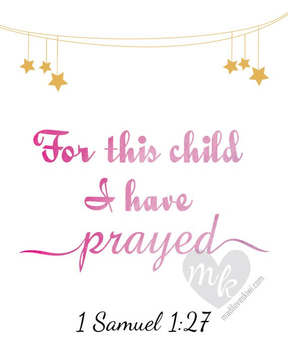 For This Child I Have Prayed, 1 Samuel 1 27, Bible Verse Print, Christian Wall Art, Nursery Wall Art, Scripture Art, Christian Nursery Decor