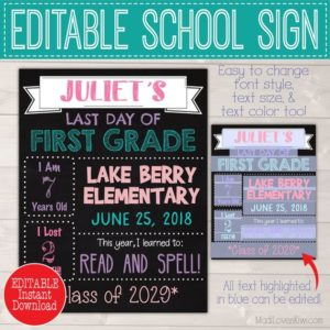 8.5x11 First Day of School Sign Printable, Last Day EDITABLE PDF, 1st Day Photo Prop Digital, Reusable Back to School End of Year Chalkboard
