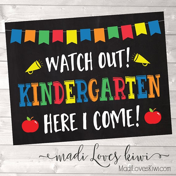 Watch Out Kindergarten! Here I Come! First Day of School Chalkboard Sign, Back to School Digital Download, 1st Printable, End of School Year