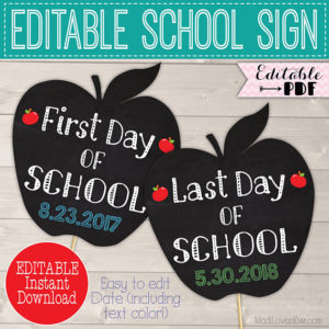 First Day of School Sign Instant Download, Last Day Chalkboard Photo Prop, Digital Back to End Year Idea Editable PDF Printable 1st Reusable