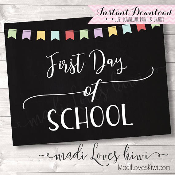 First Day of School Photo Prop, Last Day Chalkboard Sign Printable, Digital Back to School Ideas, 1st Day Reusable End Year Instant Download