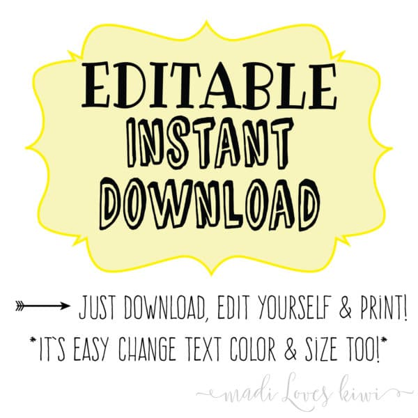 Editable Instant Download - Download, Edit, and Print Yourself!