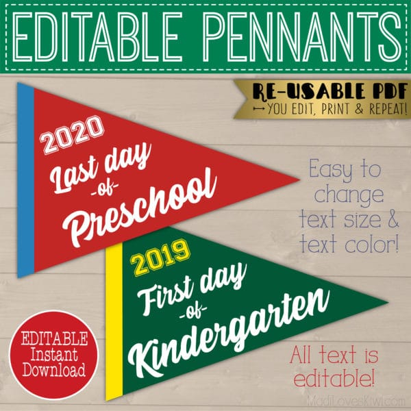 editable first day of school pennant, last day of school pennant photo prop printables
