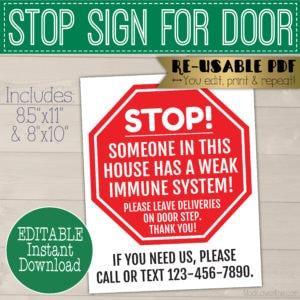 weak immune system stop sign for front door