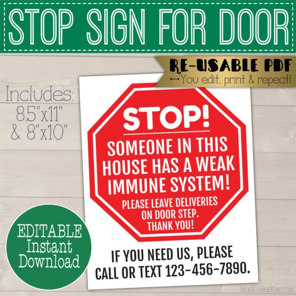 weak immune system stop sign for front door
